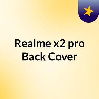 Realme x2 pro Back Cover