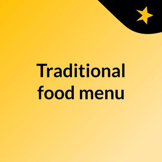 Traditional food menu