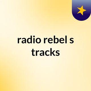 la una de la tarde con radio rebel