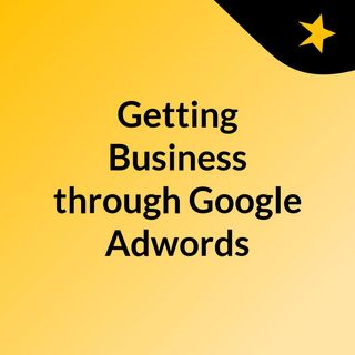 Adwords Campaign: 5 objectives