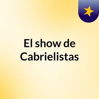 El show de Cabrielistas