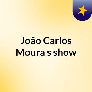 João Carlos Moura's show
