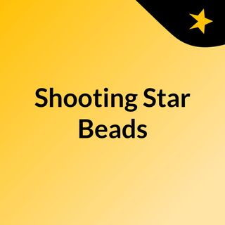 Shooting Star Beads