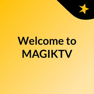 Welcome to MAGIKTV