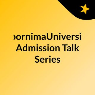 Dr. Neeraj Jain - Director admissions, Poornima Group | Shiksha Talk Series