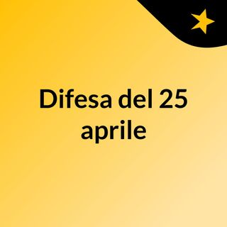 Difesa del 25 aprile