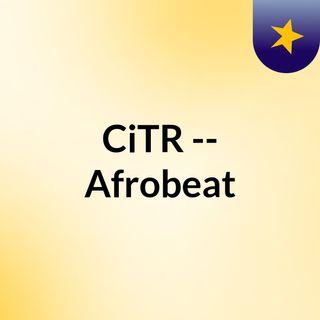 CiTR -- Afrobeat