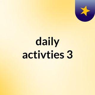 daily activties 3
