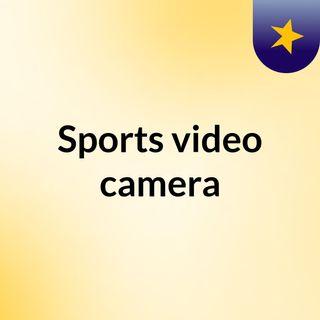 Sports video camera
