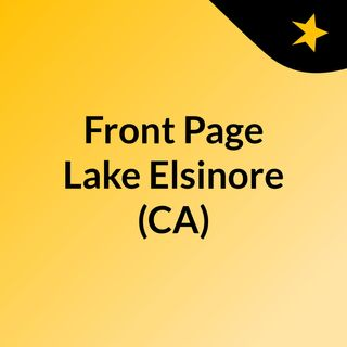 Front Page Lake Elsinore (CA)