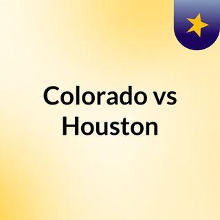 Colorado vs Houston