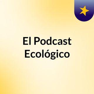 Equipo 7 - Podcast Ecológico