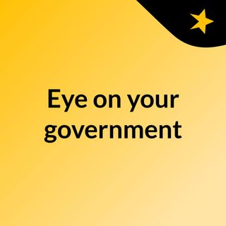 Eye on your government