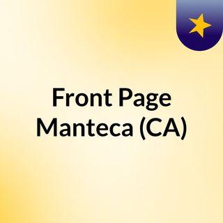 Front Page Manteca (CA)