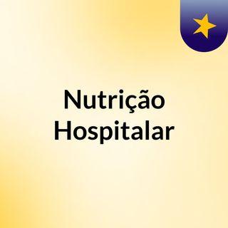 Atuação Do Nutricionista Na Área Hospitalar - Com Rizelia Yokoshiro