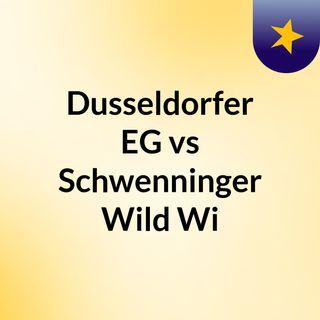 Dusseldorfer EG vs Schwenninger Wild Wi
