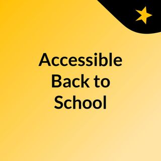 #AccessibleBackToSchool 2019 with Guest DJ Dustin