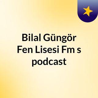 Bilal Güngör Fen Lisesi Radyosu