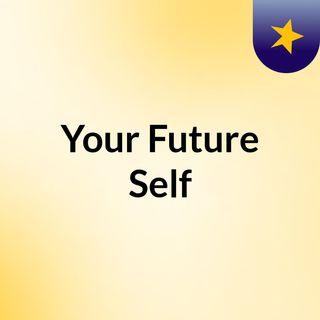 Your Future Self
