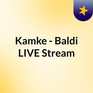 Kamke - Baldi LIVE Stream#
