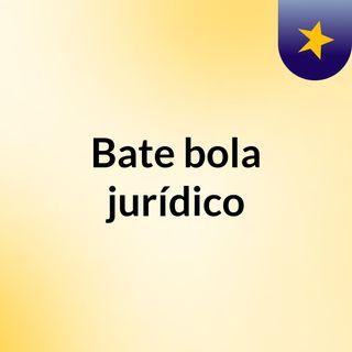 Bate Bola Jurídico - Poemas