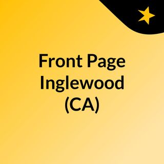Front Page Inglewood (CA)