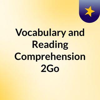 Vocabulary and Reading Comprehension 2Go