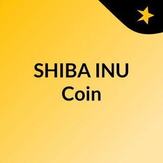 Top 4 Reasons that You Should Buy Shib Inu Coin Today