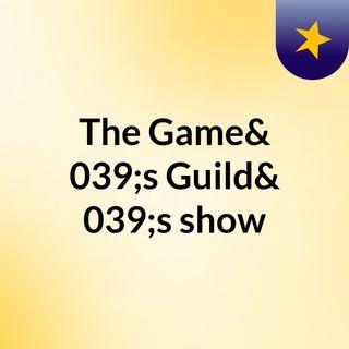 The Gamer's Guild Episode 4