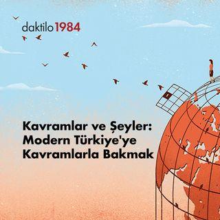 Kavramlar ve Şeyler | Doğan Gürpınar & Nazlıcan Kanmaz & Barış Ertürk | Açık Toplum #09