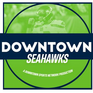 Downtown Seahawks Podcast