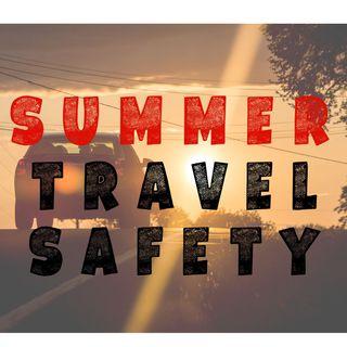 Summer Safety Travel Tips from  Nurse Nicole Matthews