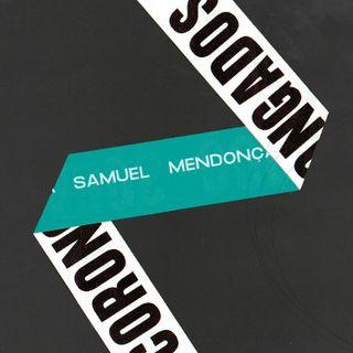 #60 - Corongados: Samuel Mendonça