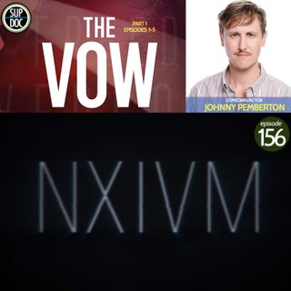 156 - THE VOW w Johnny Pemberton