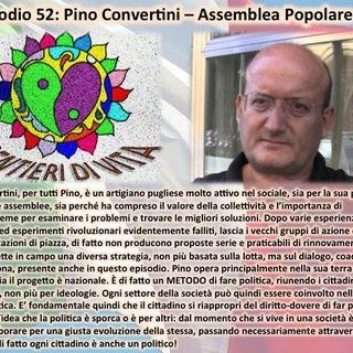 Ep52 Pino Convertini -Assemblee Popolari