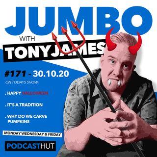 Jumbo Ep:171 - 30.10.20 - Happy Halloween