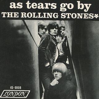 """Parliamo dei Rolling Stones e della loro ballata del 1965 intitolata """"As tears go by""""."""