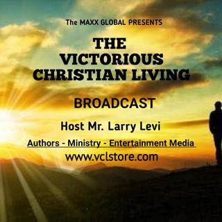 Victorious Christian Living Broadcast