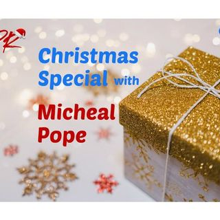 S10:E4 - CHRISTMAS SPECIAL with Micheal Pope