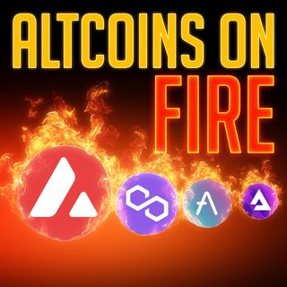 107. Altcoins on Fire 🔥 | AVAX, MATIC, AAVE, AUDIO 🔥