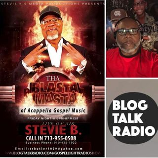 Stevie B's Acappella Gospel Music Blast - (Episode 87)