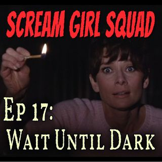 17. Wait Until Dark