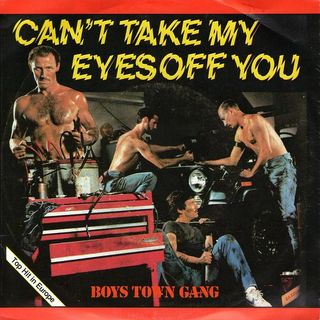 Boys Town Gang - Can't Take My Eyes Off