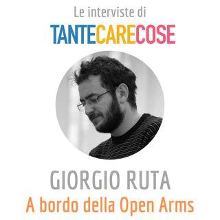 Le interviste: Giorgio Ruta, A bordo della Open Arms