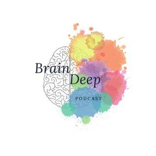 BrainDeepPodcast