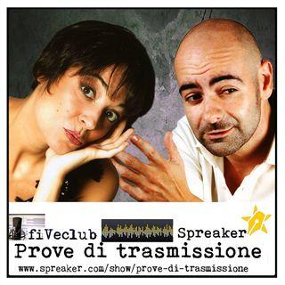 """Prove di Trasmissione - Ospite """"Il Teatrino di Bisanzio"""""""