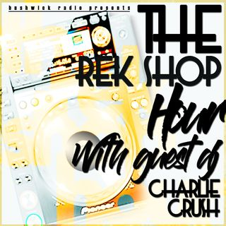 The Rek Shop Hour w. Papote & special guest Dj Charlie Crush