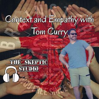 Context and Empathy with Tom Curry