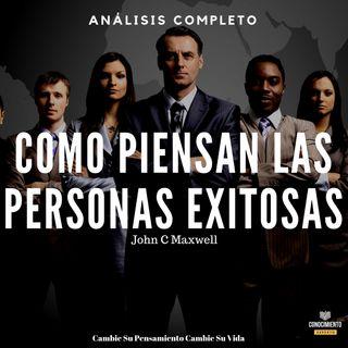 107 - Como Piensan las Personas Exitosas - Análisis Completo del Libro