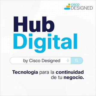 Episodio 0: Hub Digital by CISCO